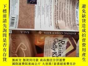 二手書博民逛書店Raising罕見Godly KidsY214704