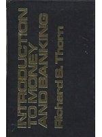 二手書博民逛書店 《Introduction to money and banking》 R2Y ISBN:0060466146│RichardS.Thorn