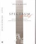 二手書《Spectrum of Belief: Joseph Von Fraunhofer and the Craft of Precision Optics》 R2Y ISBN:0262100843