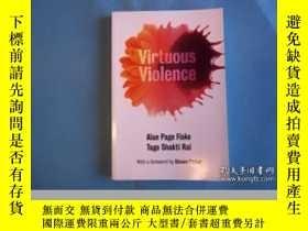 二手書博民逛書店Virtuous罕見ViolenceY464532 Alan Page Fiske; Tage Shakti