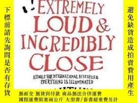 二手書博民逛書店Extremely罕見Loud And Incredibly Close-非常響亮,非常接近Y436638 J