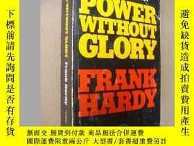 二手書博民逛書店POWER罕見WITHOUT GLORY (The Book t