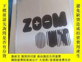 二手書博民逛書店ZOOM罕見IN ZOOM OUT 英文設計類Y354 如圖 如圖