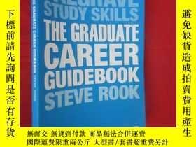 二手書博民逛書店The罕見Graduate Career Guidebook ( 16開) 【詳見圖】Y5460 Rook,