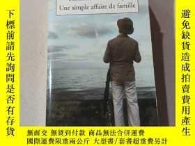 二手書博民逛書店Rohinton罕見Mistry une simple affaire de famille:羅辛頓是一個簡單的家