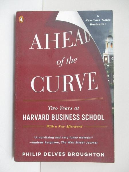 【書寶二手書T1/原文書_BYX】Ahead of the Curve: Two Years at Harvard Business School