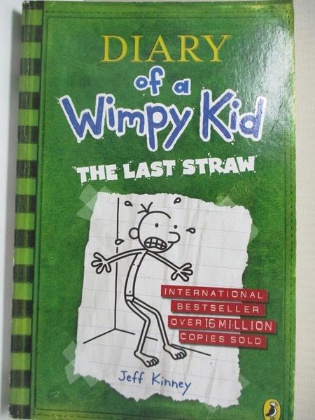 【書寶二手書T8/原文書_HC3】Diary of a wimpy kid-the last straw_by Jeff Kinney