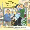 二手書博民逛書店 《From Far Away》 R2Y ISBN:155037396X