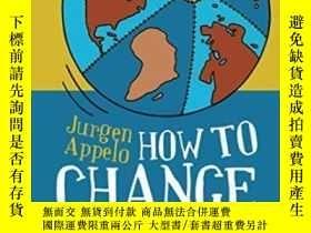 二手書博民逛書店How罕見To Change The WorldY255174