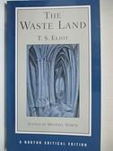 【書寶二手書T1/原文小說_IE9】The Waste Land: Authoritative Text, Contexts, Criticism