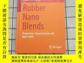 二手書博民逛書店Rubber罕見Nano Blends : Preparation, Characte... 進口原版 Y26