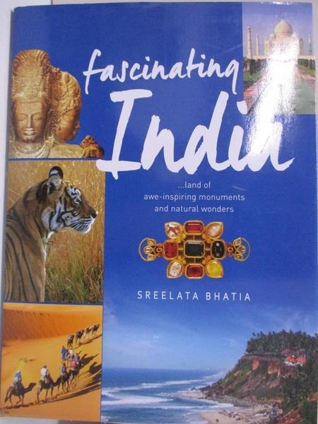 【書寶二手書T1/地理_DRJ】Fascinating India_OM Books, Sreelata Bhatia