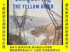 二手書博民逛書店Conquering罕見The YELLOW RIVER 在征服