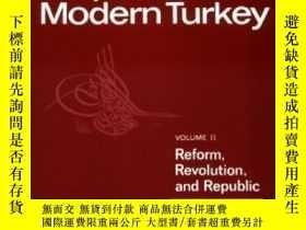 二手書博民逛書店History罕見Of The Ottoman Empire And Modern TurkeyY255562