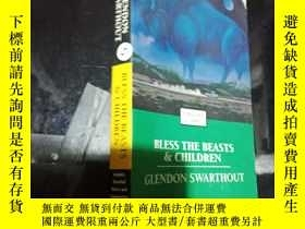 二手書博民逛書店Bless罕見the Beasts & ChildrenY124
