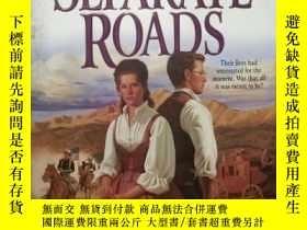 二手書博民逛書店SEPARATE罕見ROADS 不同的道路Y19285 JUDI