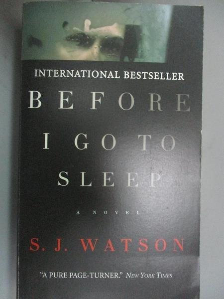 【書寶二手書T5/原文小說_IHJ】Before I go to Sleep_S. J. Watson