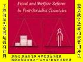 二手書博民逛書店後社會主義國家的財政和福利改革罕見Reforming the S
