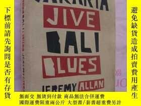 二手書博民逛書店JAKARTA罕見JIVE,BALI BLUES (英文原版 印