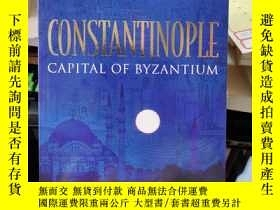 二手書博民逛書店Constantinople罕見: Capital of Byzantium(1667)Y173412