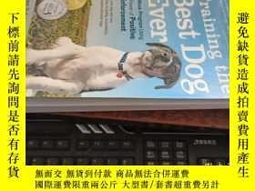 二手書博民逛書店TRAINING罕見THE BEST DOG EVER(訓練史上最好的狗,16開英文原版)Y10118 Daw