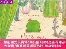 二手書博民逛書店罕見原版 抱抱我 英文原版 Hug Me 親子故事繪本 成長與友誼 Si  Y454646 Simona Fl