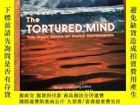 二手書博民逛書店The罕見Tortured Mind: The Many Fac