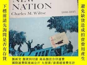 二手書博民逛書店the罕見new nation 1800-1845Y11245