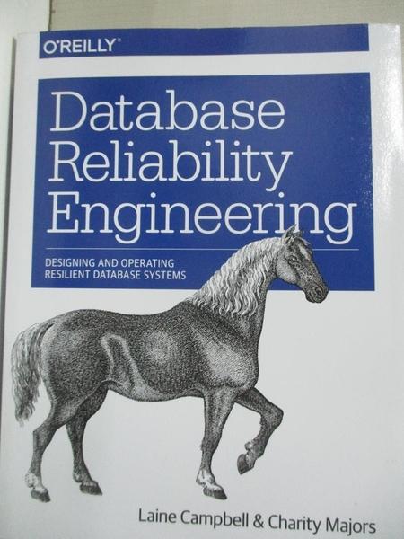 【書寶二手書T1/電腦_EKJ】Database Reliability Engineering: Designing and…