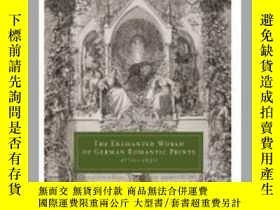 二手書博民逛書店The罕見Enchanted World of German Romantic PY237948 John I