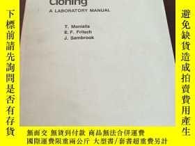 二手書博民逛書店Molecular罕見cloning: A laboratory manualY208076 Tom Mani