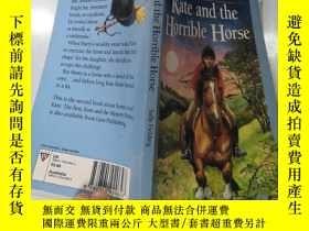 二手書博民逛書店kate罕見and the horrible horse 凱特和那匹可怕的馬Y200392