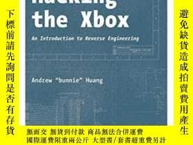 二手書博民逛書店Hacking罕見The XboxY364682 Andrew Huang No Starch Press