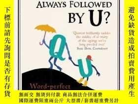 二手書博民逛書店Why罕見Is Q Always Followed By U?Y364682 Michael Quinion