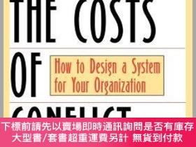 二手書博民逛書店預訂Controlling罕見The Costs Of Conflict: How To Design Asyst