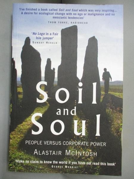 【書寶二手書T4/政治_IHZ】Soil And Soul: People Versus Corporate Power