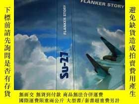 二手書博民逛書店SU--FLANKER罕見STORY(看圖)Y15136 AIR