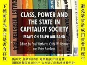 二手書博民逛書店Class,罕見Power And The State In Capitalist SocietyY36468
