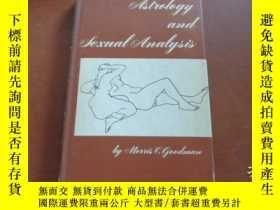 二手書博民逛書店ASTROLOGY罕見AND SEXUAL ANALYSIS 占星術和性分析,1972年精裝32開Y20470
