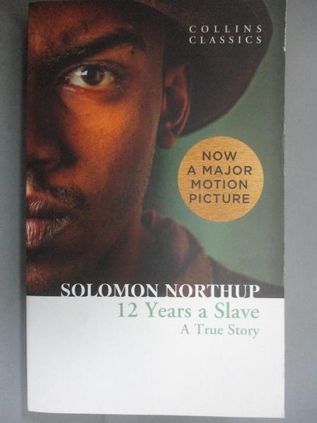 【書寶二手書T7/原文小說_CBQ】Twelve Years a Slave_Solomon Northup