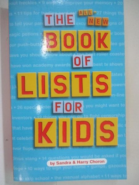 【書寶二手書T5/少年童書_BBZ】The All-New Book of Lists for Kids_Choron, Sandra/ Choron, Harry