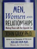 【書寶二手書T1/兩性關係_MIR】Men, Women and Pelationships_John Gary, PH.D