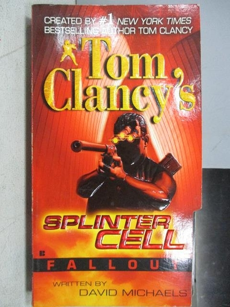 【書寶二手書T9/原文小說_MKC】Splinter Cell-Fallout_Tom Clancy s