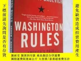 二手書博民逛書店WASHINGTON罕見RULES:AMERICA S PATH