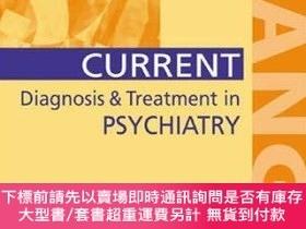 二手書博民逛書店Current罕見Diagnosis & Treatment In PsychiatryY255174 Ebe