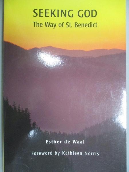 【書寶二手書T5/原文書_KDA】Seeking God: The Way of St. Benedict_De Waa