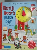 【書寶二手書T1/少年童書_DJ9】Benji Bear'S Busy Day: A Telling-The-Time Book_Tor Freeman