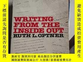 二手書博民逛書店WRITING罕見FROM THE INSIDE OUT--從內部寫Y11897 見圖 見圖 出版1977