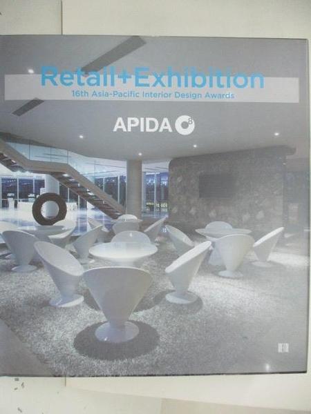 【書寶二手書T4/設計_DOE】Retail+Exhibition 16th Asia-Pacific interior Design Awards