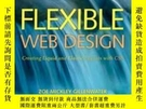 二手書博民逛書店Flexible罕見Web DesignY256260 Zoe Mickley Gillenwater New